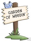 REF597 - Bear Garden Garden Of Weedin Sign