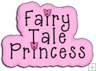 REF527 - Fairy Tale Princess Word Art